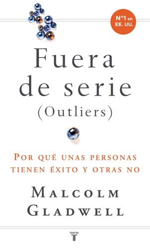 Malcolm Gladwell - Fuera de serie