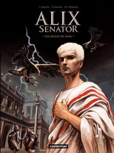 Alix Senator (Tome 1) - Les Aigles de sang La couverture du livre martien