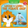 Lucas The Lion  The Pirate Ship