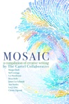 Mosaic A Compilation Of Creative Writing By The Cartel Collaborative