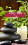 Feng Shui 101 - Enhance  Harmonize Your Surroundings