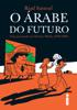O árabe do futuro - Riad Sattouf