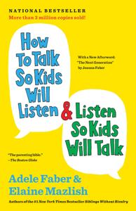 How to Talk So Kids Will Listen & Listen So Kids Will Talk Cover Book