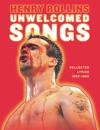 Unwelcomed Songs