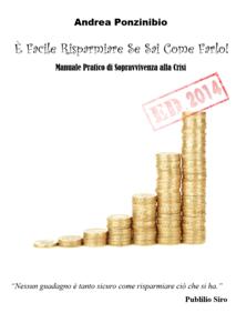 È facile risparmiare se sai come farlo! ed. 2014 Libro Cover