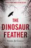Sissel-Jo Gazan & Charlotte Barslund - The Dinosaur Feather artwork