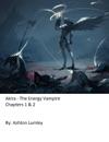 Akira The Energy Vampire