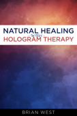 Natural Healing With Hologram Therapy