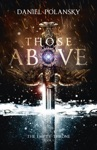 Those Above The Empty Throne Book 1