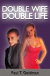 Double Wife  Double Life