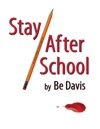 Stay After School