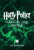 J.K. Rowling - Harry Potter and the Half-Blood Prince (Enhanced Edition) artwork