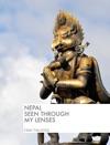 Nepal Seen Through My Lenses