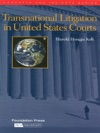 Kohs Transnational Litigation In United States Courts Concepts And Insights Series