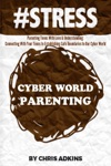 STRESS Parenting Teens With Love And Understanding Connecting With Your Teens In Establishing Safe Boundaries In Our Cyber World