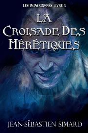 La Croisade des Hérétiques