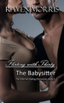 Flirting with Thirty - The Babysitter