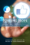 Posting Hope Positive Comments On Facebook For The One Who Needs Them