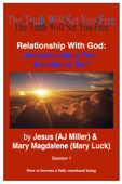 Relationship with God: Understanding Your Emotional Self Session 1