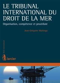 Le Tribunal International Du Droit De La Mer