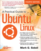 A Practical Guide to Ubuntu Linux, 4/e