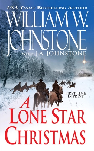 William W. Johnstone & J.A. Johnstone - A Lone Star Christmas