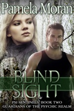 Blind Sight (PSI Sentinels: Guardians Of The Psychic Realm)
