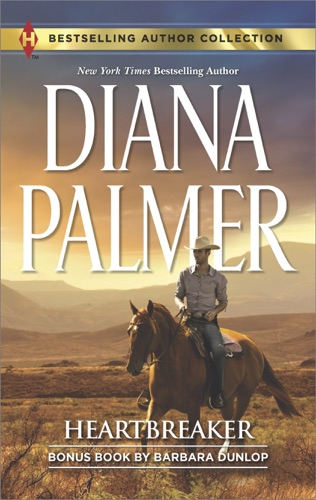 Diana Palmer & Barbara Dunlop - Heartbreaker & In Bed with the Wrangler