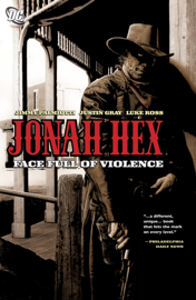 Jonah Hex: A Face Full of Violence