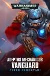 Adeptus Mechanicus Vanguard