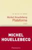 Michel Houellebecq - Plateforme artwork