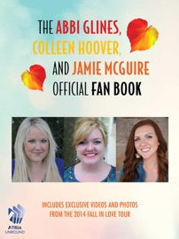 The Abbi Glines, Colleen Hoover, and Jamie McGuire Official Fan Book PDF Download