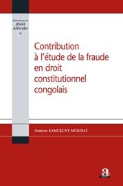 Contribution L Tude De La Fraude En Droit Constitutionnel Congolais