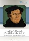 Luthers Church Postil Gospels Vol 2