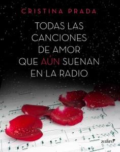 Todas las canciones de amor que aún suenan en la radio Book Cover