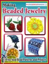 Making Beaded Jewelry 11 Free Seed Bead Patterns And Projects