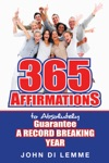 365 Affirmations To Absolutely Guarantee A Record-Breaking Year