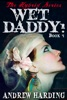 The Hybrid Series: Wet Daddy Book 4
