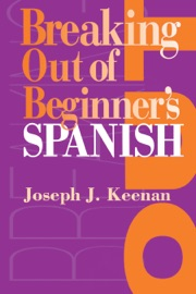 Breaking Out Of Beginner S Spanish