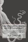 Les meilleurs récits de H.P. Lovecraft