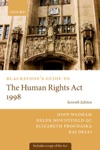 Blackstones Guide To The Human Rights Act 1998