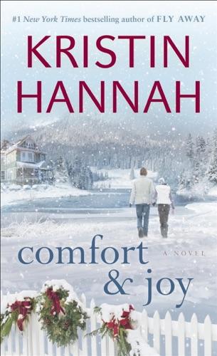 Kristin Hannah - Comfort & Joy