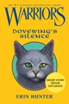 Warriors Dovewings Silence