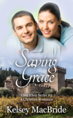 Saving Grace: A Christian Romance Novel