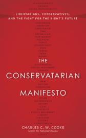 The Conservatarian Manifesto book