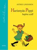 Harisnyás Pippi hajóra száll