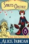 Spirits Onstage A Daisy Gumm Majesty Mystery Book 8