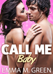 Call me Baby - 1 (English Edition)