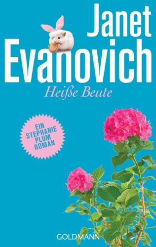 Janet Evanovich - Heiße Beute