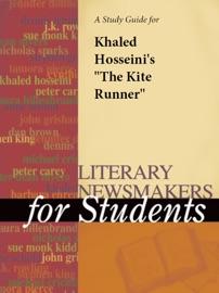 A Study Guide For Khaled Hosseini's 'The Kite Runner